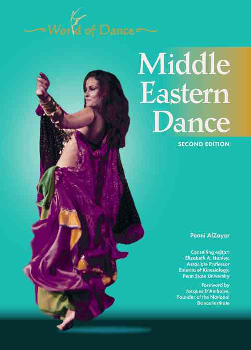 Middle Eastern Dance By Al Zayer, Penni/ Hanley, Elizabeth A. (EDT)/ D'Amboise, Jacques (FRW)